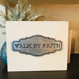 NWT Walk By Faith Wood Sign